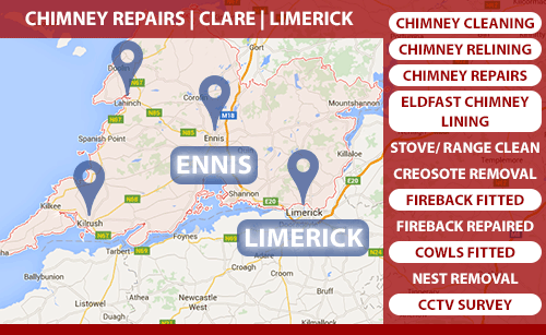We provide our chimney Repair service in Co. Clare and Co. Limerick including Ennis and Limerick City including Corrofin, Tulla, Newmarket on Fergus, Shannon, Sixmilebridge, Cratloe, Parteen, Limerick city, Mungret, Kildimo, Castletroy, Annacotty and Adare. Call Cathal Rooney on 0873890670.